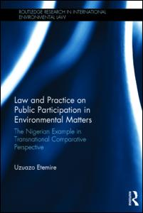 Law and Practice on Public Participation in Environmental Matters