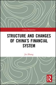 Structure and Changes of China's Financial System