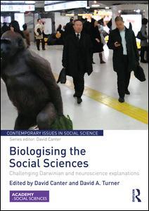 Biologising the Social Sciences