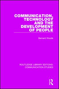 Communication, Technology, and the Development of People