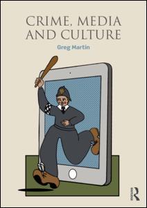 Crime, Media and Culture