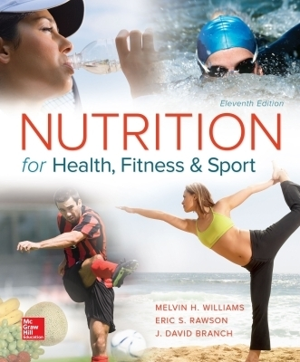 eBook Online Access for Nutrition for Health, Fitness and Sport