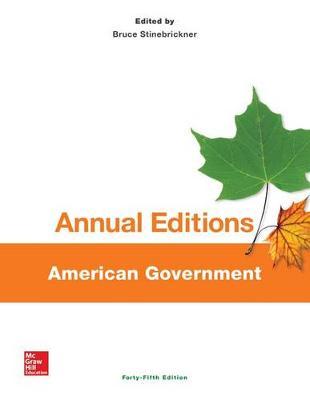 Annual Editions: American Government, 45/E