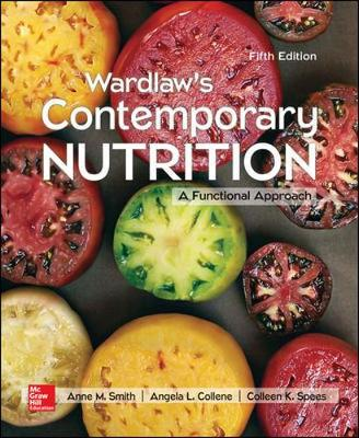 Wardlaw's Contemporary Nutrition: A Functional Approach
