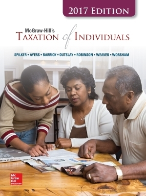 McGraw-Hill's Taxation of Individuals 2017 Edition, 8e