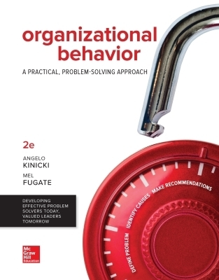 Loose Leaf for Organizational Behavior: A Practical, Problem-Solving Approach, Looseleaf