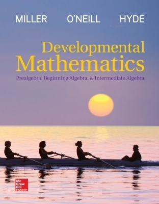 Developmental Mathematics: Prealgebra, Beginning Algebra, & Intermediate Algebra