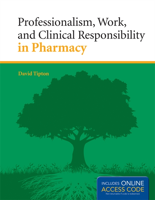 Professionalism, Work, and Clinical Responsibility in Pharmacy