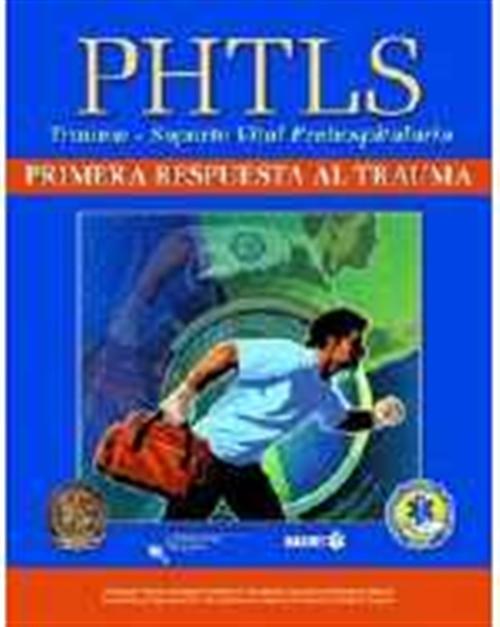 PHTLS Trauma First Response, Spanish Edition