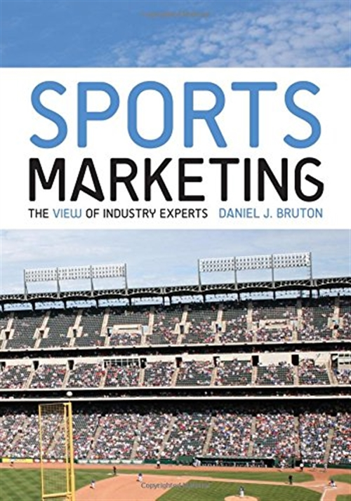 Sports Marketing: The View of Industry Experts Includes Navigate 2 Advantage Access