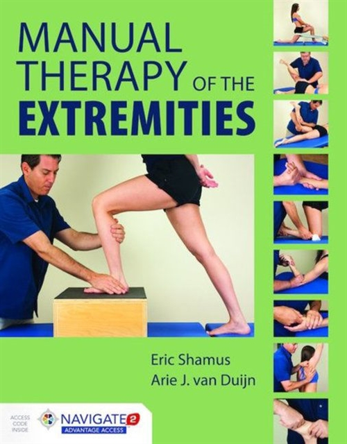 Manual Therapy of the ExtremitiesaIncludes Navigate 2 Advantage Access