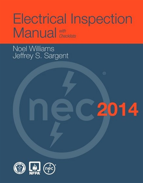 Electrical Inspection Manual,2014 Edition