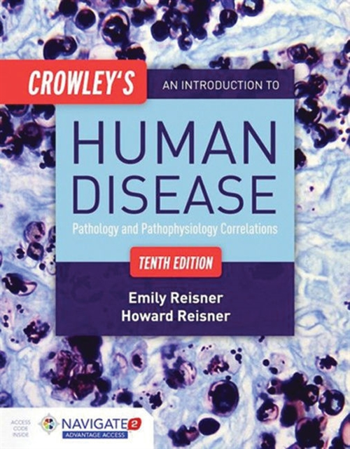 Crowley's An Introduction To Human Disease Pathology and Pathophysiology Correlations