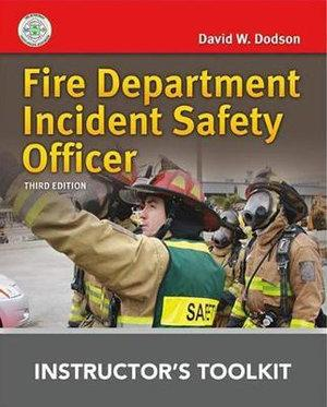Fire Department Incident Safety Officer Instructor's Toolkit CD