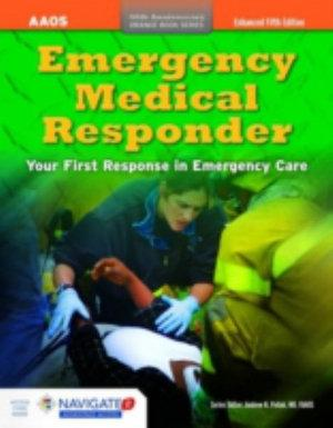 Emergency Medical Responder, Enhanced Fifth EditionaIncludes Navigate 2 Advantage Access