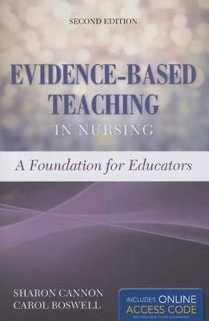 Evidence-Based Teaching In Nursing A Foundation for Educators