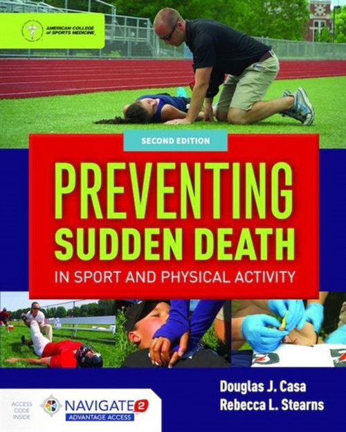 Preventing Sudden Death in Sport & Physical Activity, Second Edition Includes Navigate 2 Advantage Access