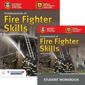 Fundamentals Of Fire Fighter Skills Textbook, Student Workbook, And Includes Navigate 2 Advantage Access