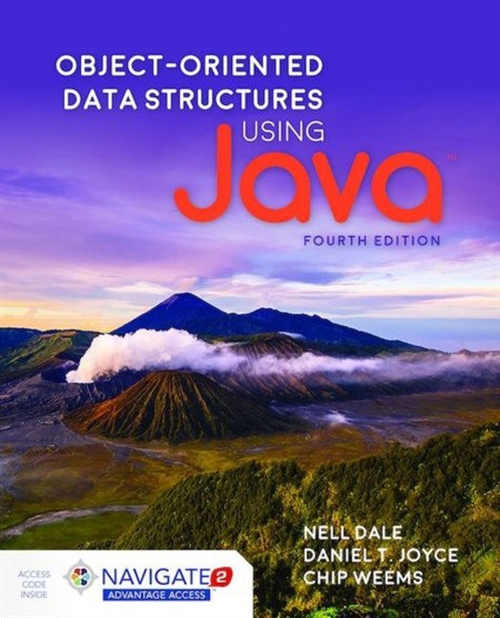Object-Oriented Data Structures Using Java, Fourth EditionaIncludes Navigate 2 Advantage Access