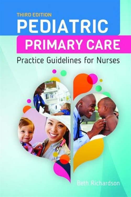 Pediatric Primary Care : Practice Guidelines for Nurses