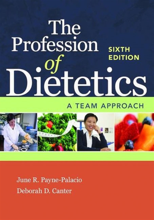 The Profession Of Dietetics A Team Approach