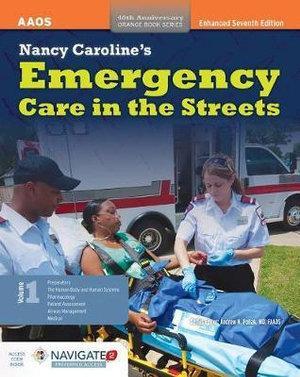 Nancy Caroline's Emergency Care In The Streets, Includes Navigate 2 Preferred Access + Nancy Caroline's Emergency Care In The Streets Student Workbook