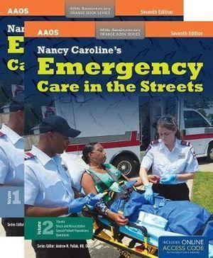 Nancy Caroline's Emergency Care In The Streets Includes Navigate 2 Premier Access + Nancy Caroline's Emergency Care In The Streets Student Workbook