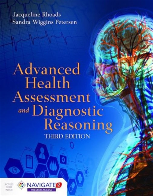 Advanced Health Assessment And Diagnostic Reasoning Includes Navigate 2 Premier Access