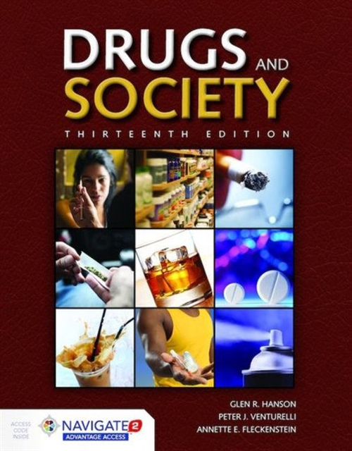 Drugs and Society, Thirteenth EditionaIncludes Navigate 2 Advantage Access