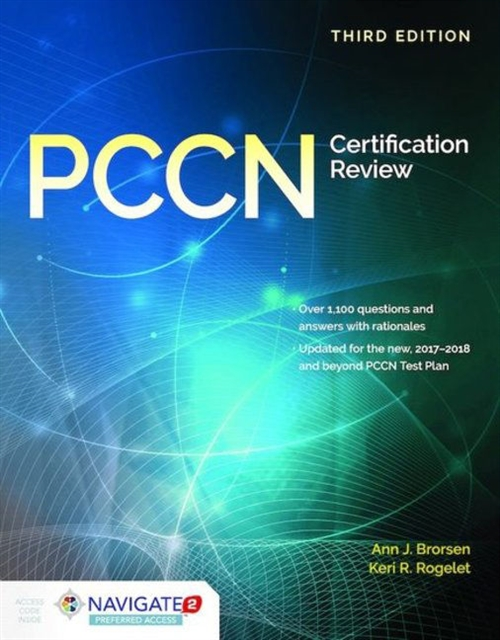 PCCN Certification Review,Third Edition Includes Navigate 2 Preferred Access