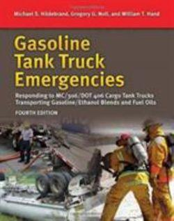 Gasoline Tank Truck Emergencies Responding to MC/306/DOT 406 Cargo Tank Trucks Transporting