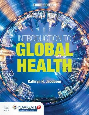 Introduction To Global Health with Navigate 2 Advantage Access