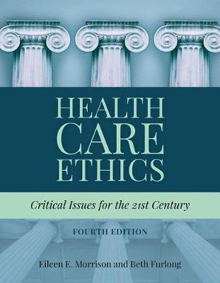 Health Care Ethics Critical Issues for the 21st Century