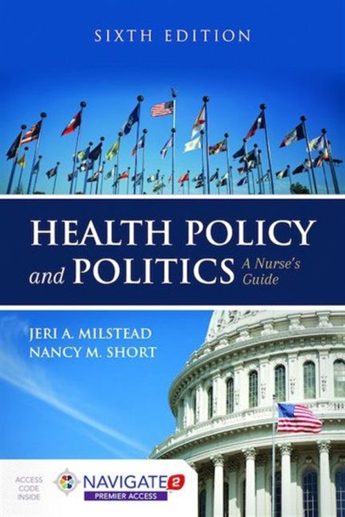 Health Policy And Politics A Nurse's Guide with Navigate 2 Premier Access