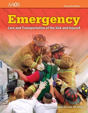 Emergency Care And Transportation Of The Sick And Injured Includes Navigate 2 Essentials Access + Fisdap Assessment Package