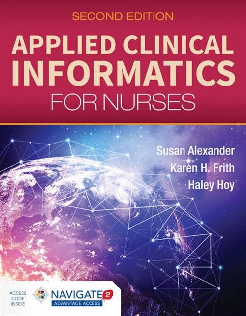 Applied Clinical Informatics For Nurses