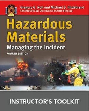 Hazardous Materials: Managing The Incident, Instructor's Toolkit CD-ROM