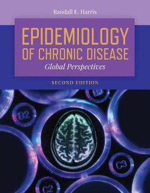 Epidemiology Of Chronic Disease:  Global Perspectives