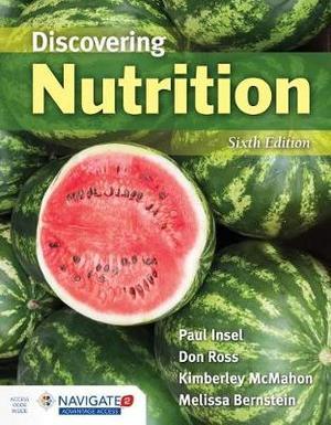 Discovering Nutrition (Loose-Leaf) LOOSE LEAF EDITION