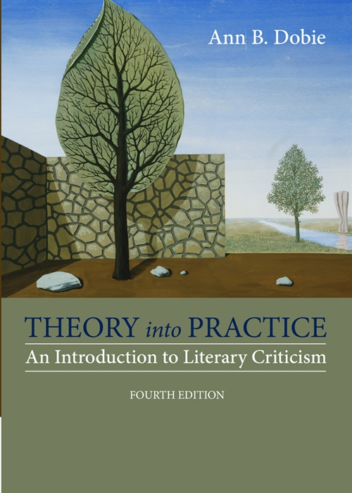 Theory into Practice : An Introduction to Literary Criticism