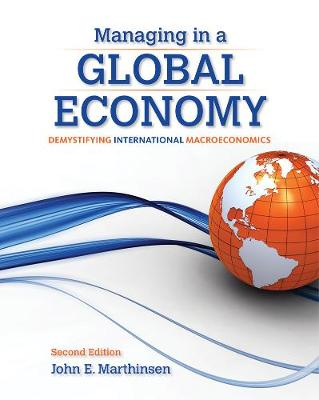 Managing in a Global Economy : Demystifying International Macroeconomics