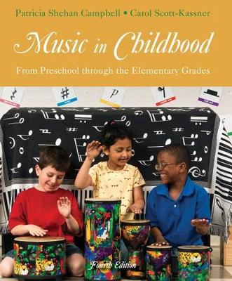 Music in Childhood : From Preschool through the Elementary Grades (with  Premium Website Printed Access Card)