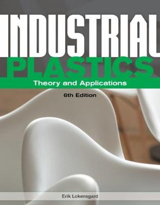 Industrial Plastics : Theory and Applications