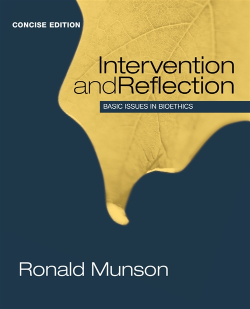 Intervention and Reflection : Basic Issues in Bioethics, Concise Edition
