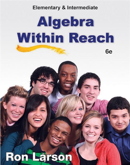 Elementary and Intermediate Algebra : Algebra Within Reach