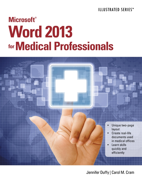 Microsoft� Word 2013 for Medical Professionals