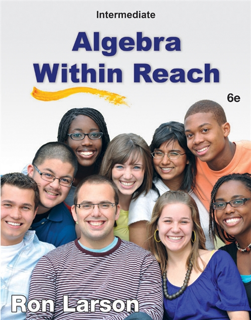 Intermediate Algebra : Algebra Within Reach