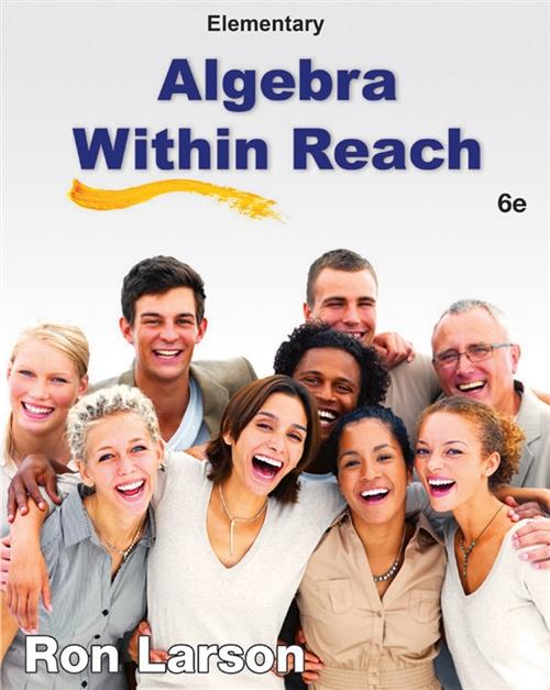 Elementary Algebra : Algebra Within Reach