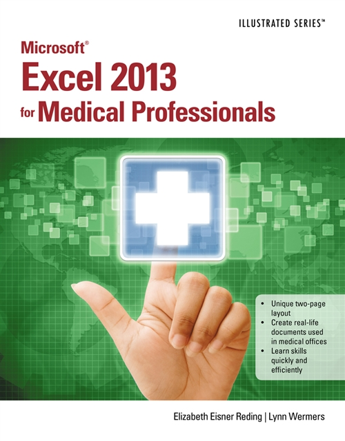Microsoft� Excel� 2013 for Medical Professionals