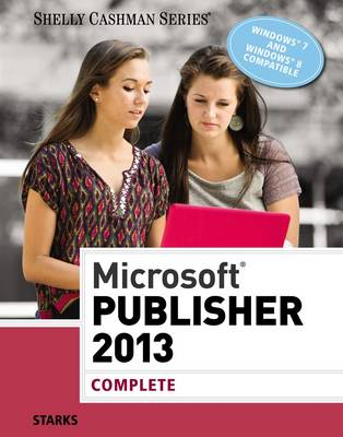 Microsoft� Publisher 2013 : Complete